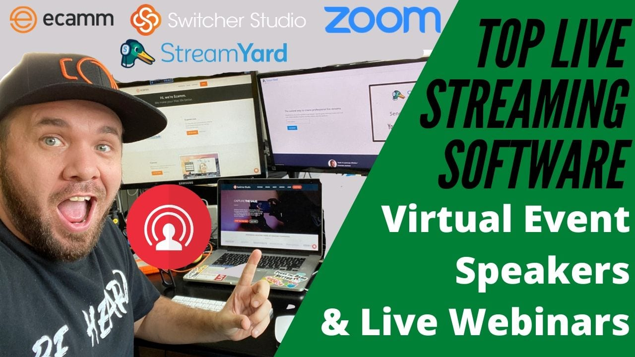 Top Live Streaming Video Software for Virtual Event Speakers, Teachers and Webinar Presenters